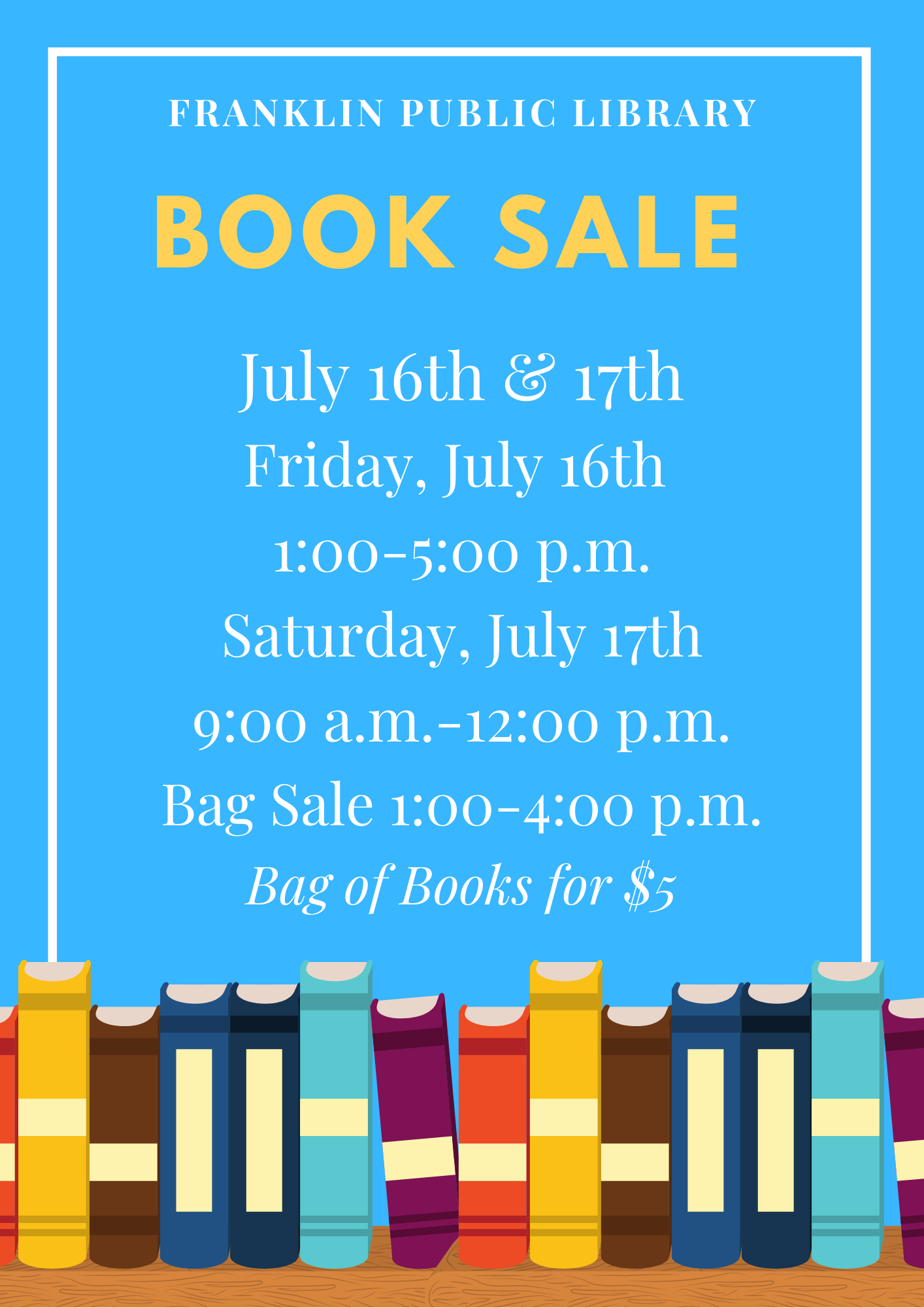 Library Book sale - 9 AM to noon; bag sale 1 to 4 PM today