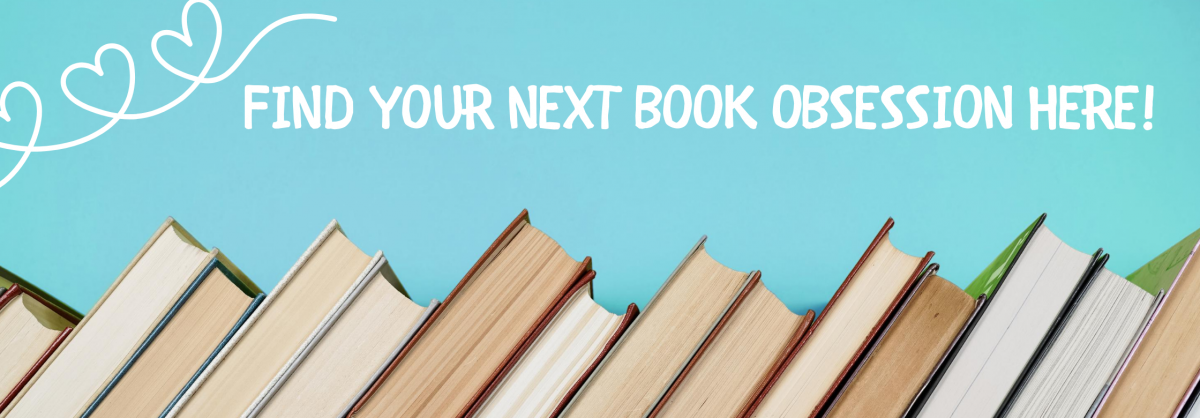 Find Your Next Book Obsession Here