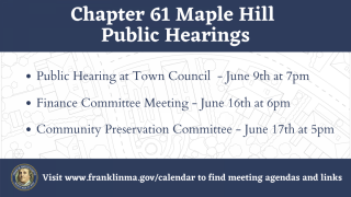 Chapter 61 Maple Hill Public Hearings scheduled